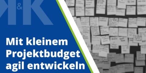 Das Budget begrenzt nicht Ihre Möglichkeiten