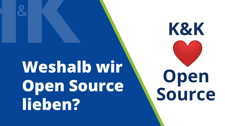 Unsere Nummer 1: Open Source. Warum?